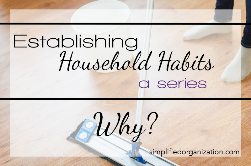 establishing household habits-why?