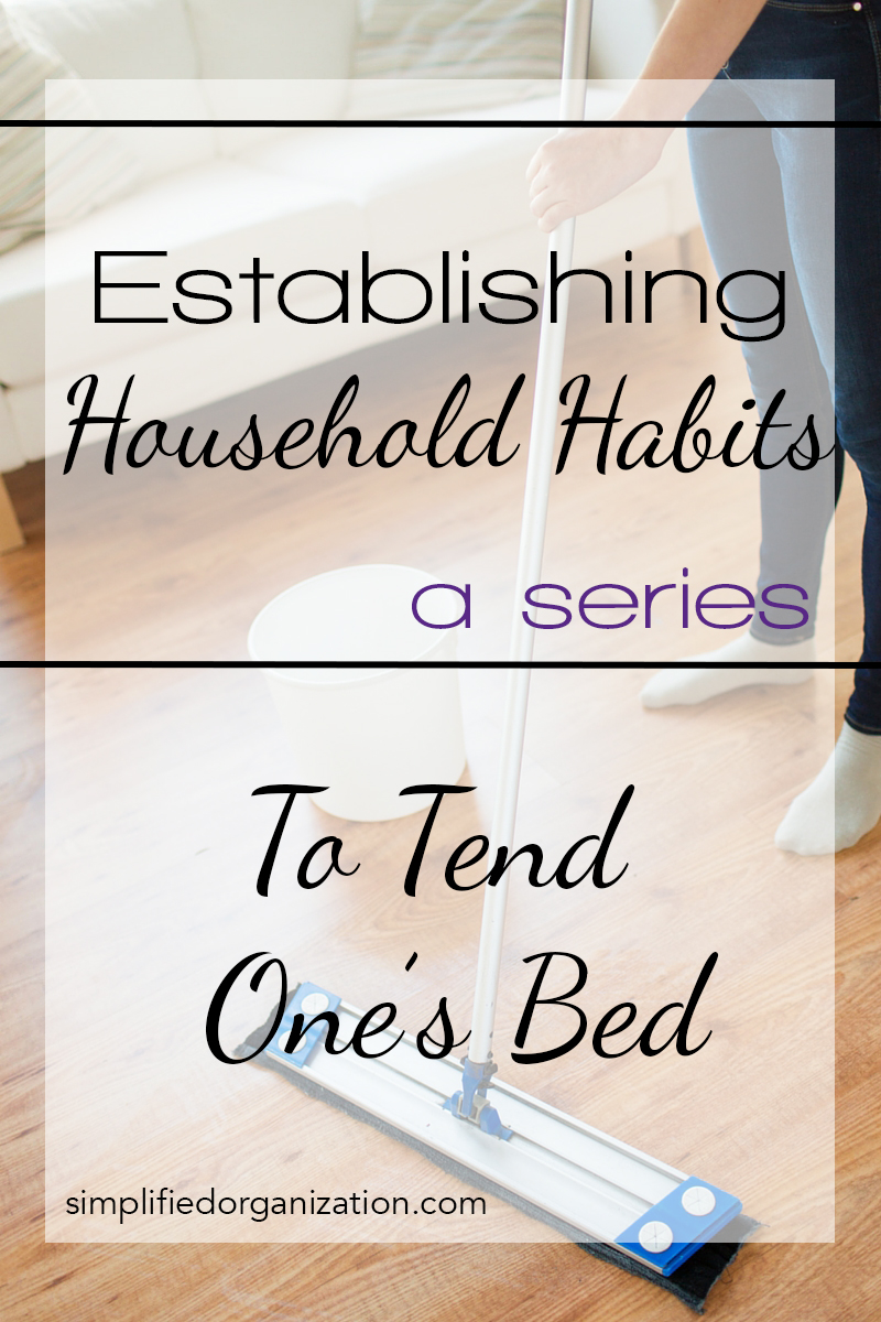 Establishing Household Habits: Why Make My Bed?