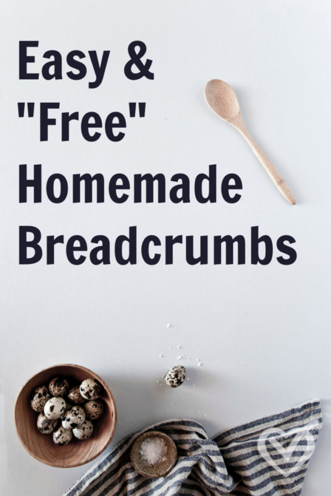 """Easy and """"Free"""" Homemade Breadcrumbs – Easy Recipe"""