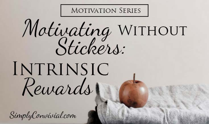 What is Intrinsic Motivation? Motivating Without Stickers