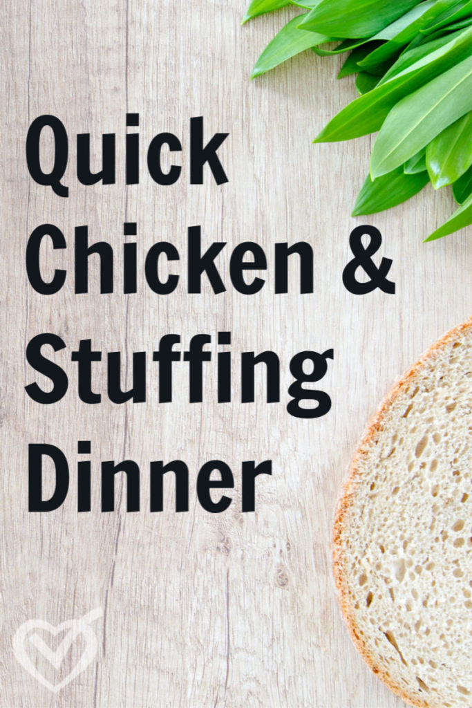 Guest Post: Quick Chicken Stuffing Dinner – Easy Recipe
