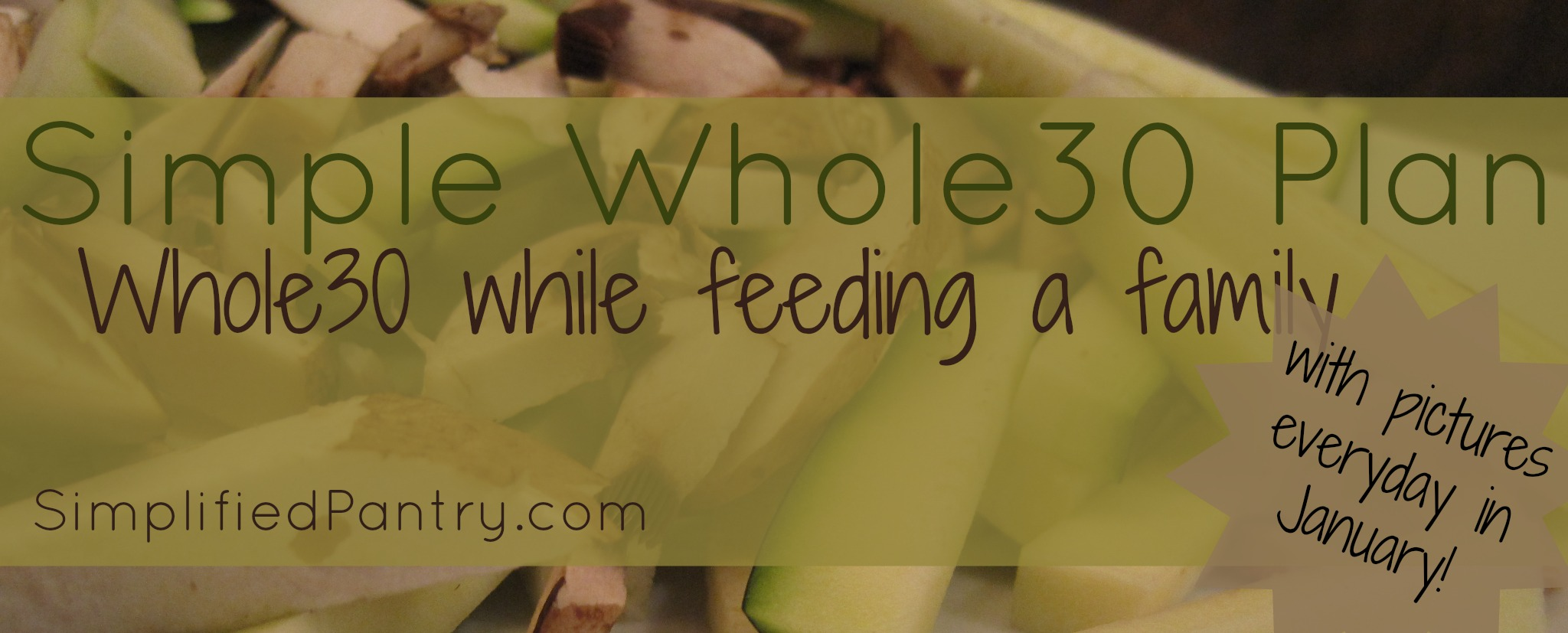 Simple, Family-Friendly Whole30 Plan