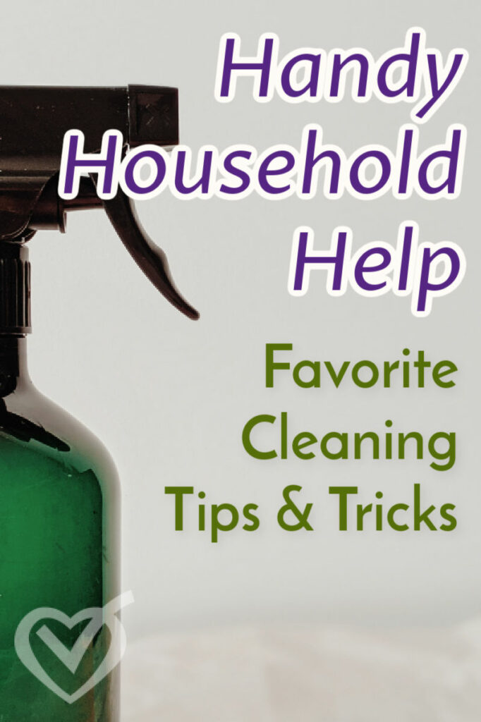 Handy Household Help: Cleaning Tips & Tools