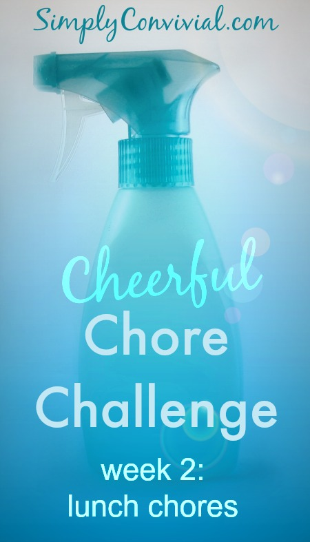 Cheerful Chore Challenge, week 2: Lunch Chores