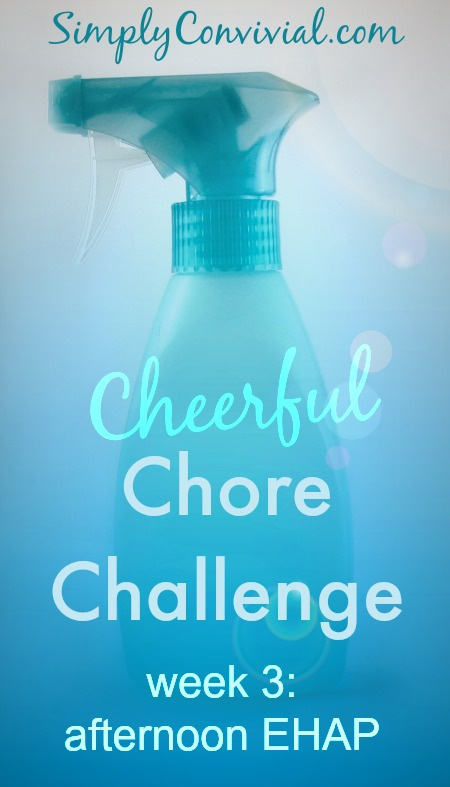 cheerful chore routines - afternoon ehap