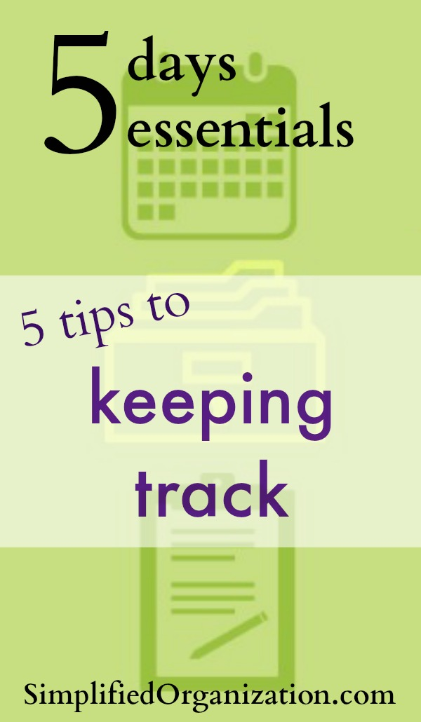 You want to get organized but don't know the first step. Here are five easy tips on what to track each day to get in gear.