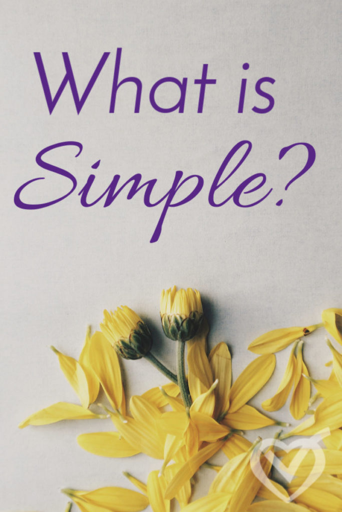 What is simple? Why is it a good thing?
