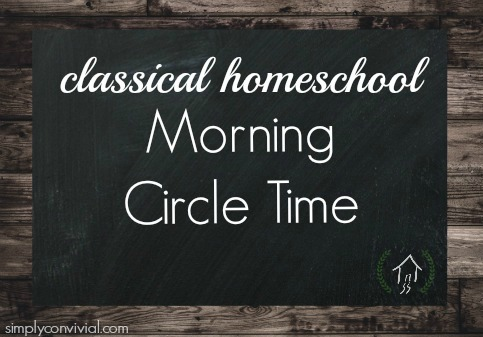 classical homeschool morning time