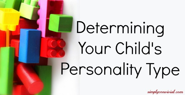 Know Your Child's Personality Type | Simply Convivial