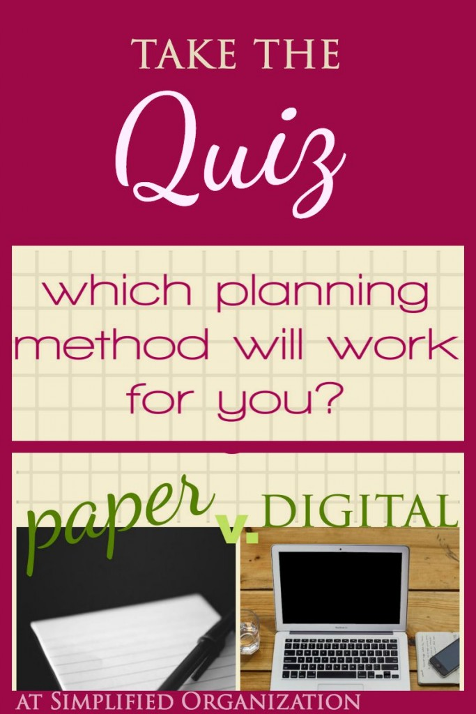 Take this quiz and find out if you are a paper planner or a digital organizer. Which method would make you most happy? Afterwards, download the free guide with tips and tricks and resources for both planning types! Apps, planners, and more. From Simplified Organization.