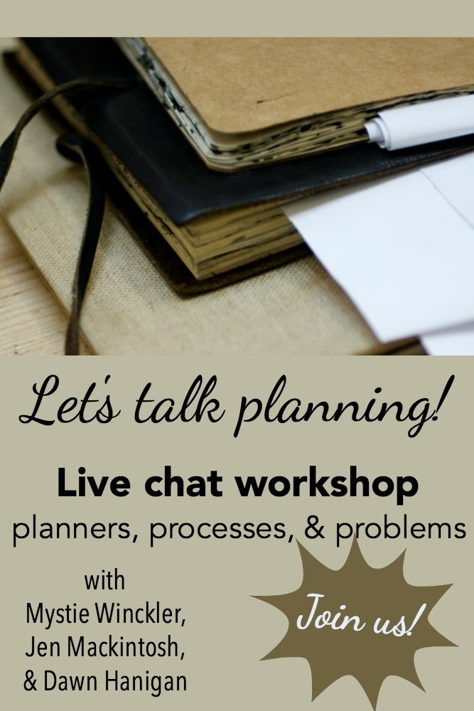 Join Mystie Winckler, Jen Mackintosh, and Dawn Hanigan as they talk all about planning, the processes, the procedures, the problems - and get ideas for how to customize your own set up to work for you. Apps, planners, file crates, and all manner of organization methods will be discussed!