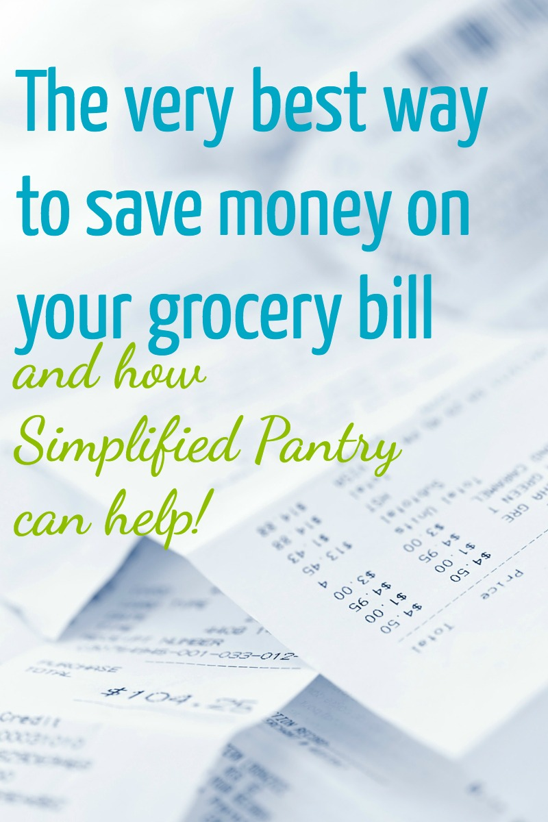 The very best thing you can do for your grocery bill (and how Simplified Pantry can help!)