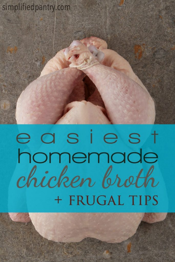 How to make chicken broth the easy way, plus 5 frugal tips!