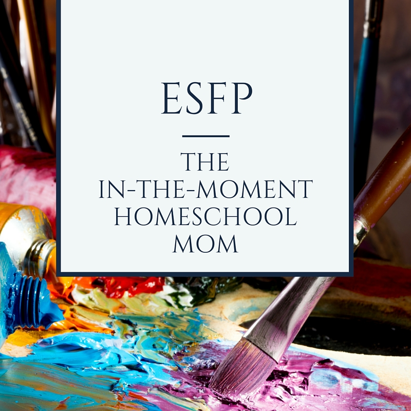 ESFP - the in-the-moment homeschool mom. A friendly and outgoing ESFP will usually want to be part of a learning community or co-op and get out of the house to learn through experiences. Knowing your homeschool personality helps you shed guilt and find the homeschooling lifestyle that fits you best.