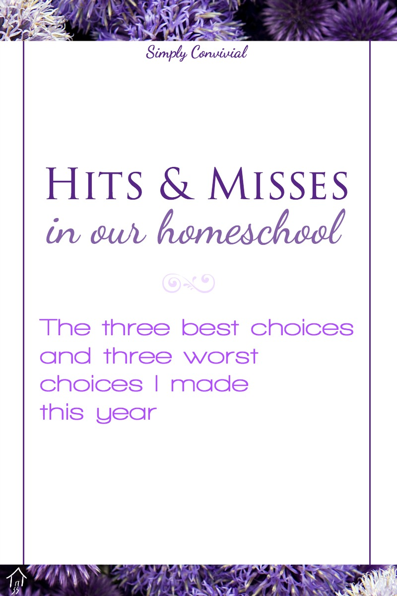 The best and worst choices I made in homeschool curriculum decisions this year.