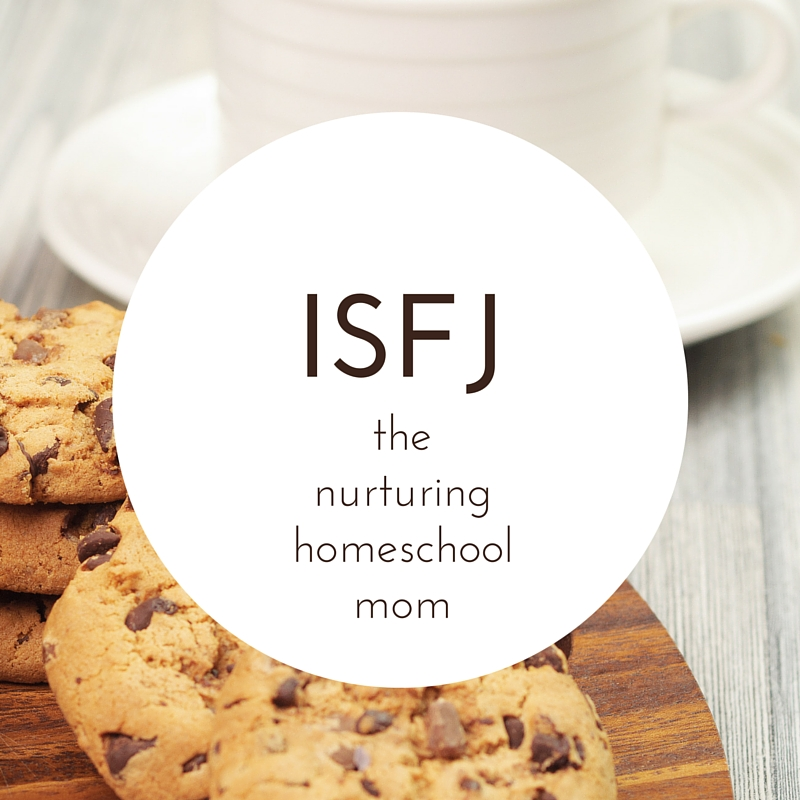 ISFJ - the nurturing homeschool mom. ISFJs tend to be under appreciated and their dedicated, loyal, loving service is often overlooked and taken for granted. Knowing your homeschool personality helps you shed guilt and find the homeschooling lifestyle that fits you best.