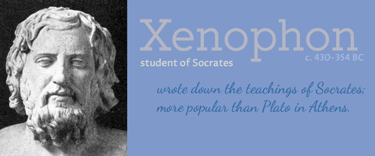 We need to know what we're after. – Xenophon on education
