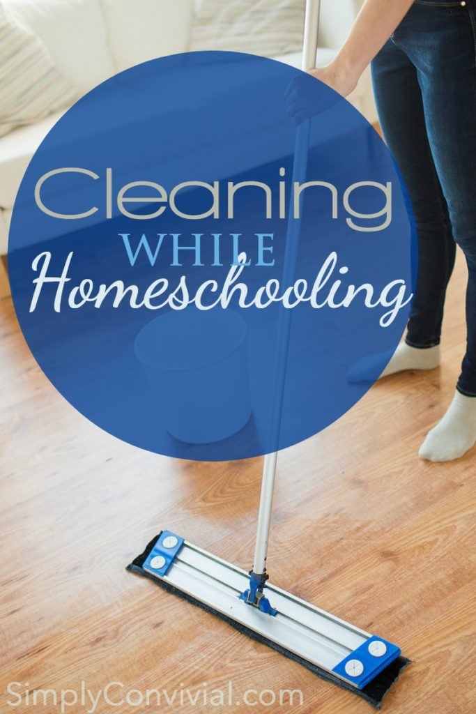 Cleaning House While Homeschooling