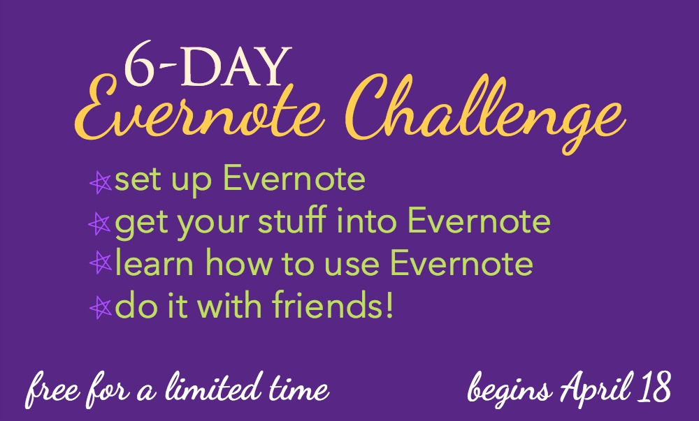 Join the free 6-day Evernote Challenge and learn how to effectively and efficiently use Evernote to manage your home and homeschool.