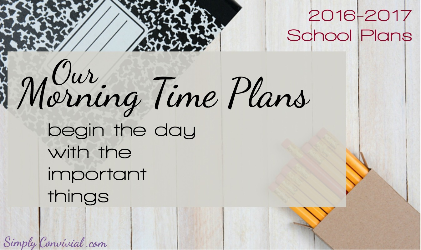 Morning Time Plans | 2016-2017 School Year Planning