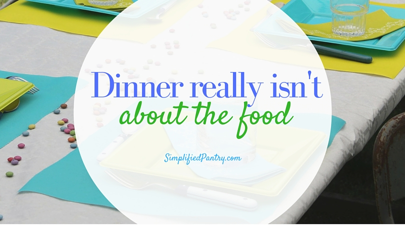 Dinner Isn't Really About the Food