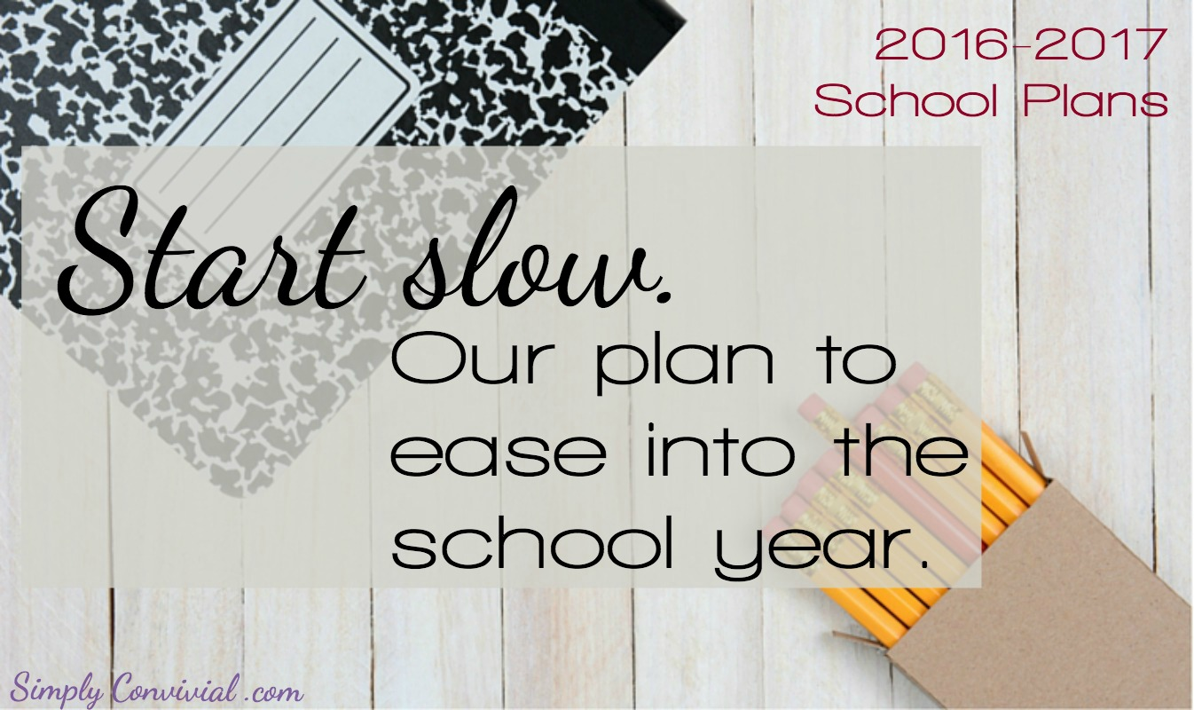 Ease into the school year and build on homeschool routines slowly. Easing in gives your students time to acclimate and reduces everyone's stress & panic.