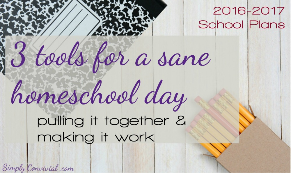 Here are 3 tools to help you get your homeschool day off and running smoothly - homeschool days are messy, but you can be prepared.