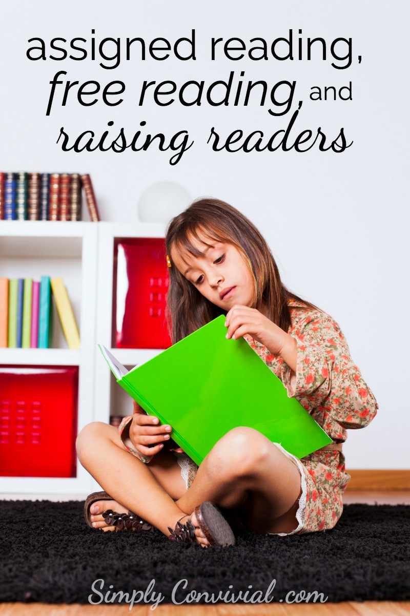 Advice from a homeschooled homeschooling mom about raising readers and balancing free reading with assigned reading