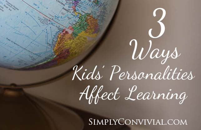 Kids Personalities Affect Their Learning - here's how