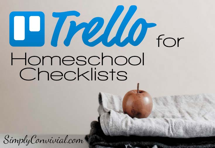 Weekly Homeschool Checklists in Trello