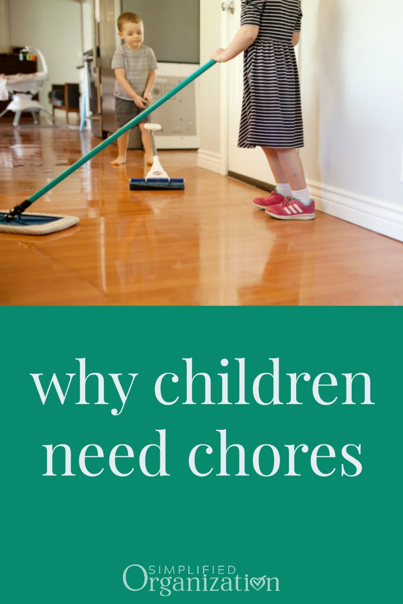 Kids should contribute to the home economy by doing chores. But it's hard before it's helpful. It's our job to teach them *and* to hold them accountable.
