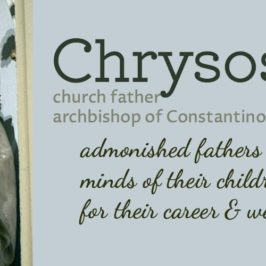 Early childhood in the early church – Chrysostom on education