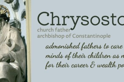 Of Stories & Cities – Chrysostom on learning & the soul