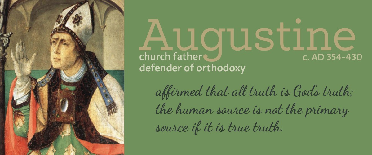 Truth is from God – Augustine on learning