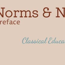 Classical Education: Definitions | Norms & Nobility Notes, preface