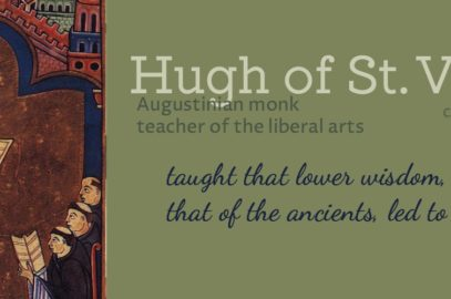 What to Read – advice on the liberal arts from Hugh St. Victor