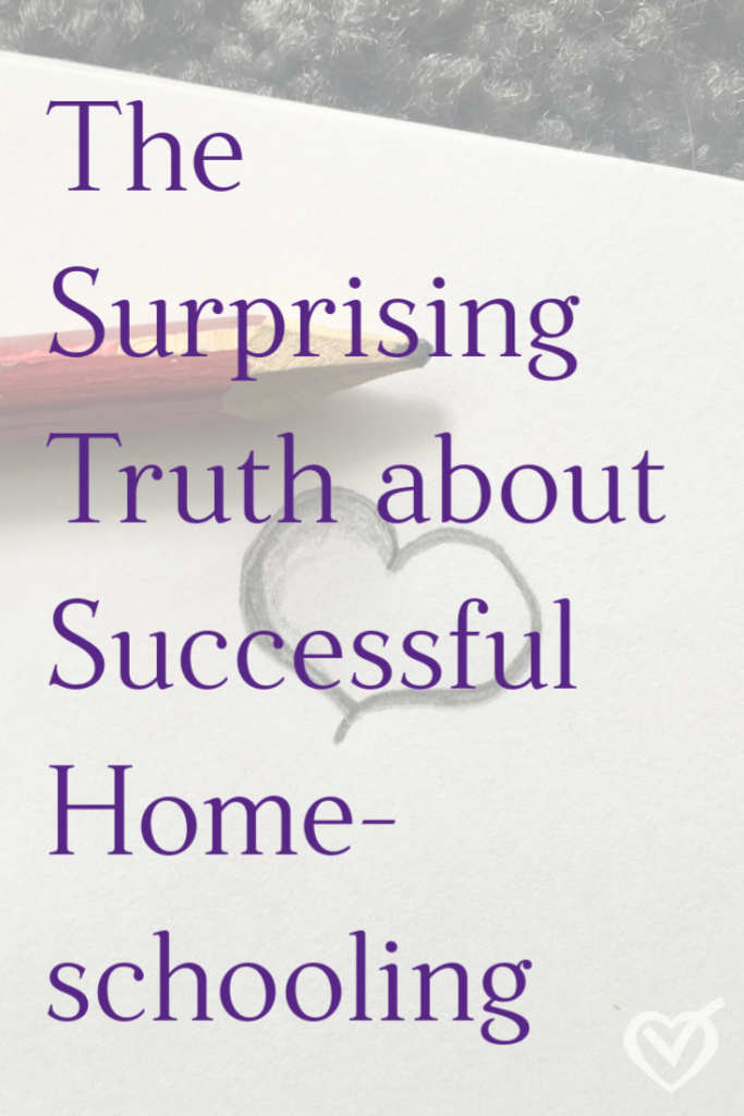 The Surprising Truth about Successful Homeschooling