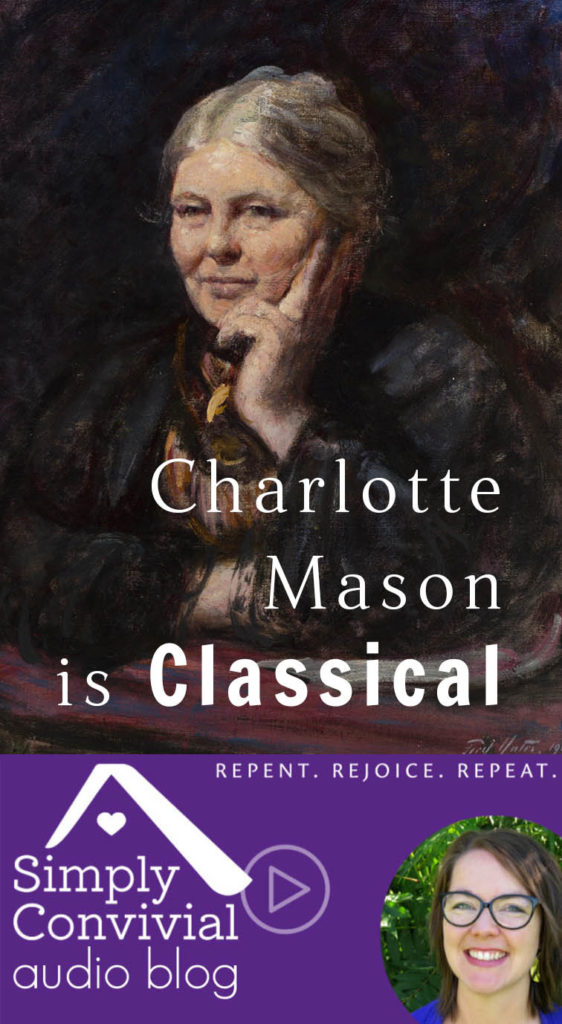 #079: Charlotte Mason is classical
