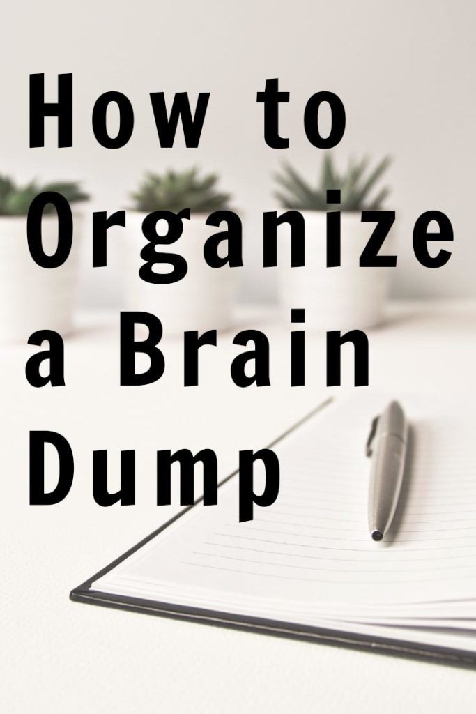 How to Organize a Brain Dump