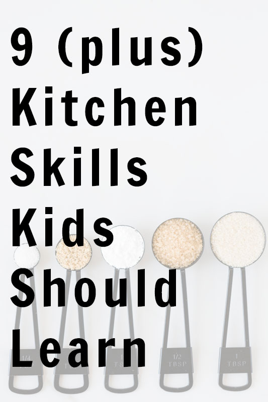 Ten Kitchen Skills Kids Should Learn