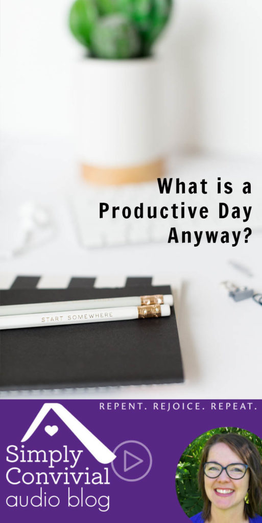 #097: What is a productive day, anyway?