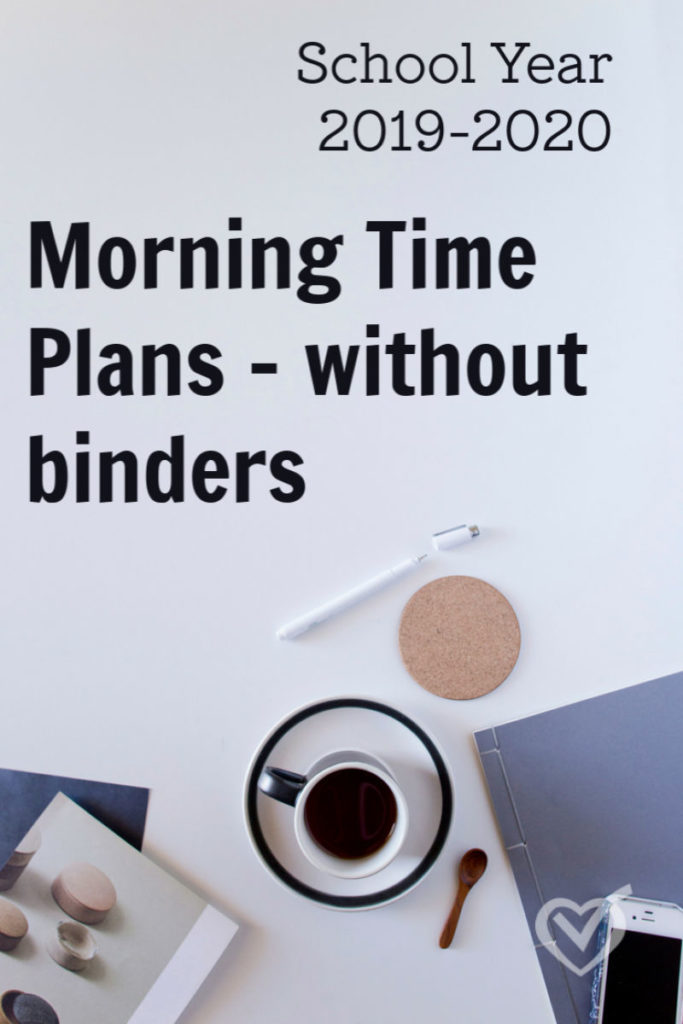 2019-2020 Morning Time Plans – without memory work binders