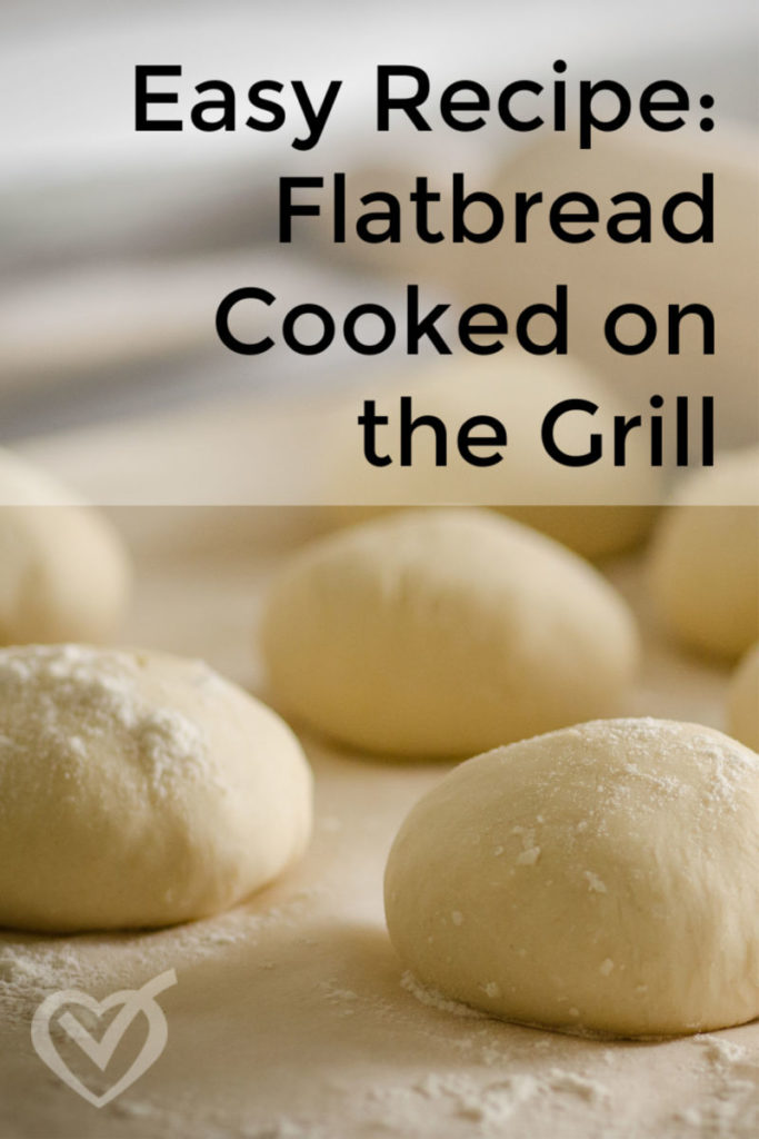 Summer Side Dish: Flatbread Cooked on the Grill Easy Recipe