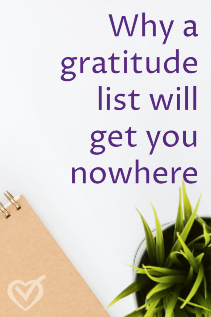 Will a daily gratitude list make you happier and help you get more done? Not unless it's a list of true thanks, not shallow feel-good thoughts.