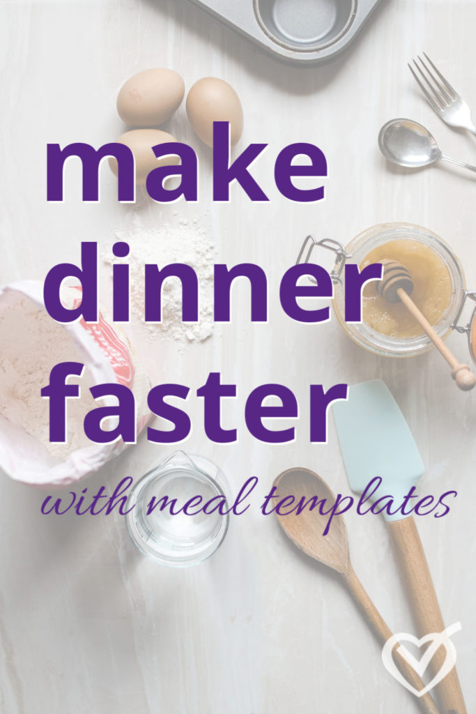 Make dinner faster with menu plan templates