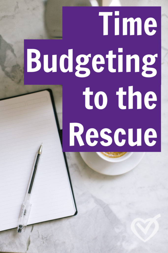 Time Budgeting to the Rescue