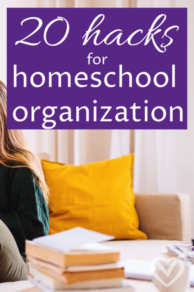 20 Homeschool Organization Hacks to Simplify Life