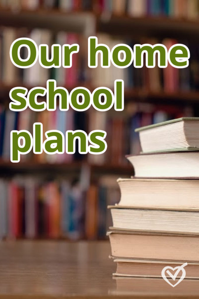 Our Homeschool Plans for 2020-2021