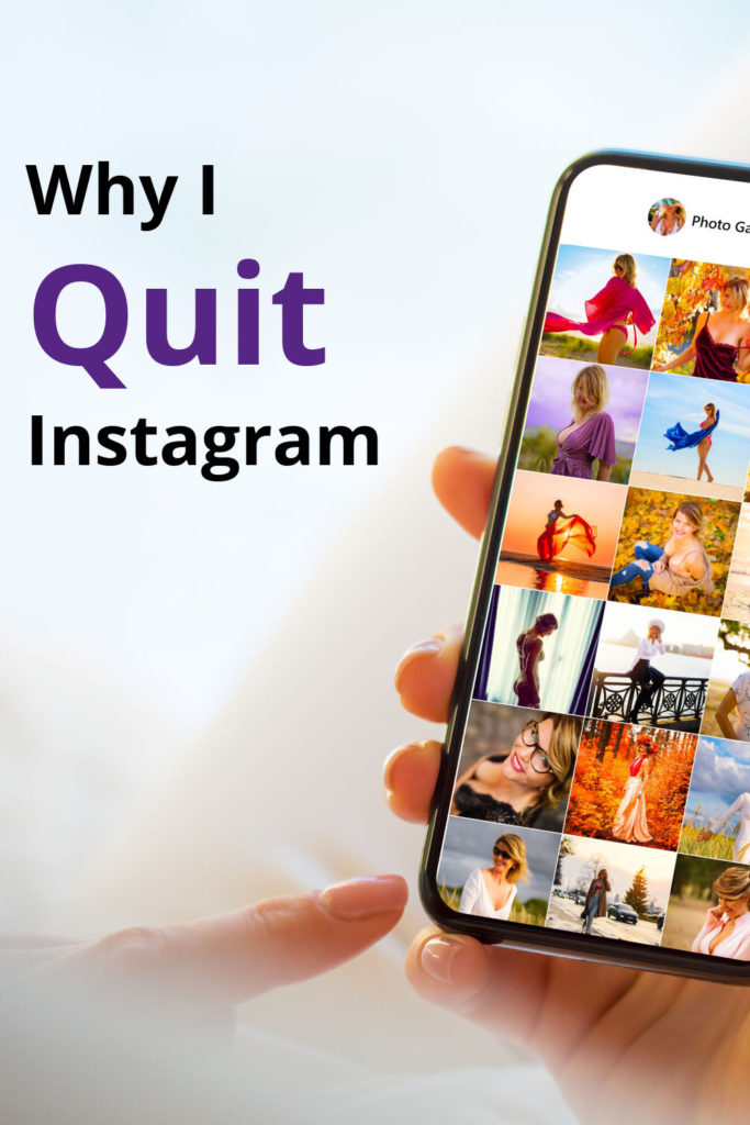 Why I Quit Instagram