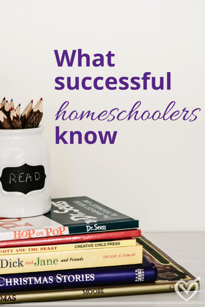 Successful homeschooling is not about controlling the end result, but about faithfully doing the work we're called to each day.